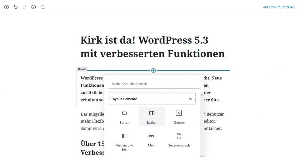 WordPress 5.3, Kirk ist da! Verbesserte Funktionen, einfacheres Layouten.